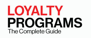 Loyalty Programs The Complete Guide