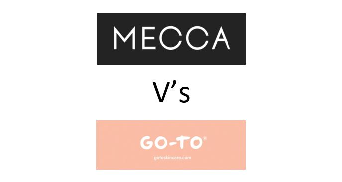 The loyalty battle among beauty brands: Go-To Vs Mecca who will win?